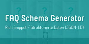 FAQ Rich Snippet and FAQ Markup Schema Generator for questions and answers